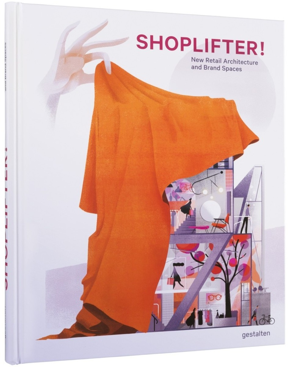 Shoplifter! New Retain Architecture and Brand Spaces
